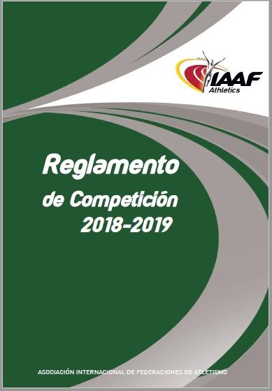 MODIFICACIONES A LAS REGLAS DE LA IAAF 2018/2019 2